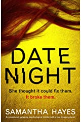Date Night: An absolutely gripping psychological thriller with a jaw-dropping twist Kindle Edition