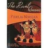 The Rival Queens: A Novel of Artifice, Gunpowder and Murder in Eighteenth-Century London