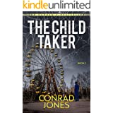 The Child Taker; Box Set: Two chilling crime thrillers in one unputdownable download.