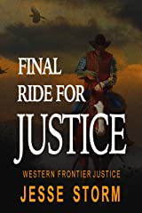 Final Ride For Justice (Western Frontier Justice) Kindle Edition