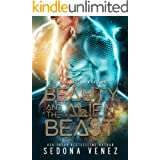 Beauty and the Alien Beast: A SciFi Alien Warrior Romance (Galaxy Alien Warriors Book 1)