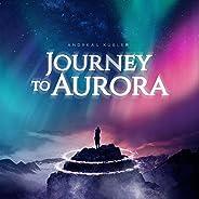 Journey to Aurora