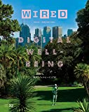 WIRED (ワイアード) VOL.32 「DIGITAL WELL-BEING」デジタルウェルビーイング特集(3月14日発売)