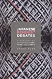 Japanese Feminist Debates: A Century of Contention on Sex, L…