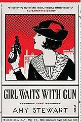 Girl Waits With Gun (Kopp sisters Book 1) Kindle Edition