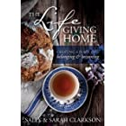 The Lifegiving Home: Creating a Place of Belonging and Becoming