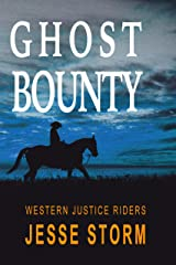 Ghost Bounty (Western Justice Riders) Kindle Edition