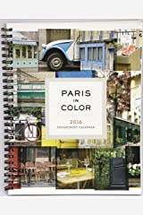 2016 Paris in Color Engagement Calendar Calendar