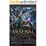 Arsenal: A Divine Dungeon Series (Artorian's Archives Book 4)