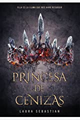 Princesa de cenizas (Princesa de cenizas 1) (Spanish Edition) Kindle Edition