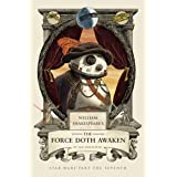 William Shakespeare's The Force Doth Awaken: Star Wars Part the Seventh: 7