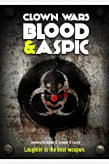 Clown Wars: Blood & Aspic Kindle Edition