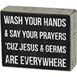 Primitives by Kathy Box Sign, 23538, Jesus & Germs, 5 x 4-Inches