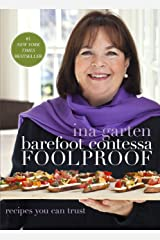 Barefoot Contessa Foolproof: Recipes You Can Trust Hardcover