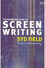 The Definitive Guide To Screenwriting Kindle Edition