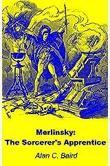 Merlinsky: The Sorcerer's Apprentice Kindle Edition