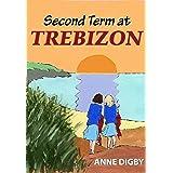 Second Term at Trebizon: (The Trebizon Boarding School Series)