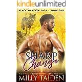 Sharp Change: BBW Paranormal Shifter Romance (Black Meadows Pack Book 1)