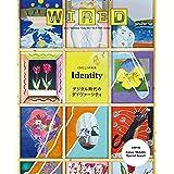 WIRED (ワイアード) VOL.30 / 特集「Identity デジタル時代のダイヴァーシティ 〈わたし〉の未来」