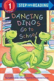 Dancing Dinos Go To School: Step Into Reading 1