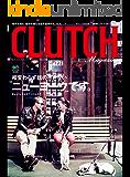 CLUTCH Magazine (クラッチマガジン)Vol.4[雑誌]