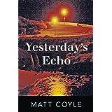 Yesterday's Echo: 1