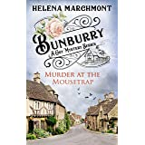 Bunburry - Murder at the Mousetrap: A Cosy Mystery Series. Episode 1 (Countryside Mysteries: A Cosy Shorts Series)