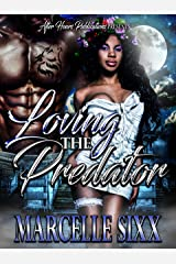 Loving the Predator (Regal and Seven Book Book 1) Kindle Edition