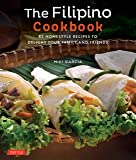 The Filipino Cookbook: 85 Homestyle Recipes to Delight your…