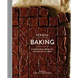 Food52 Baking: 60 Sensational Treats You Can Pull Off in a Snap