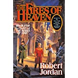 Fires of Heaven: Book Five of 'the Wheel of Time'