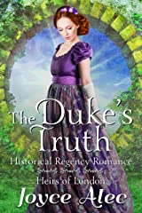 The Duke's Truth: Historical Regency Romance (Heirs of London Book 4) Kindle Edition