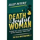 Death and the Joyful Woman (The Felse Investigations Book 2)