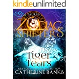 Tiger Tears: A Zodiac Shifters Paranormal Romance: Taurus