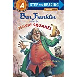 Ben Franklin And The Magic Squares: Step Into Reading 4