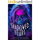 Shadowed Heart: A Dark Reverse Harem Romance (A Death So Sweet Book 1)