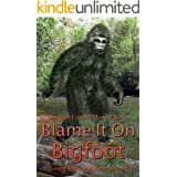 Blame it on Bigfoot (The High Country Mystery Series Book 10)