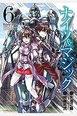 ナイツ&マジック 6巻 (デジタル版ヤングガンガンコミックス) Kindle版