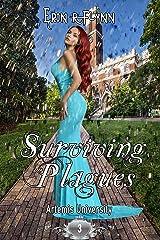 Surviving Plagues (Artemis University Book 3) Kindle Edition