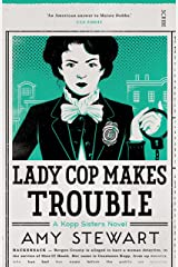Lady Cop Makes Trouble (Kopp sisters Book 2) Kindle Edition