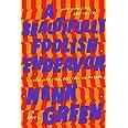 A Beautifully Foolish Endeavor: 2