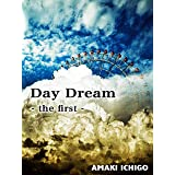 Day Dream - the first -