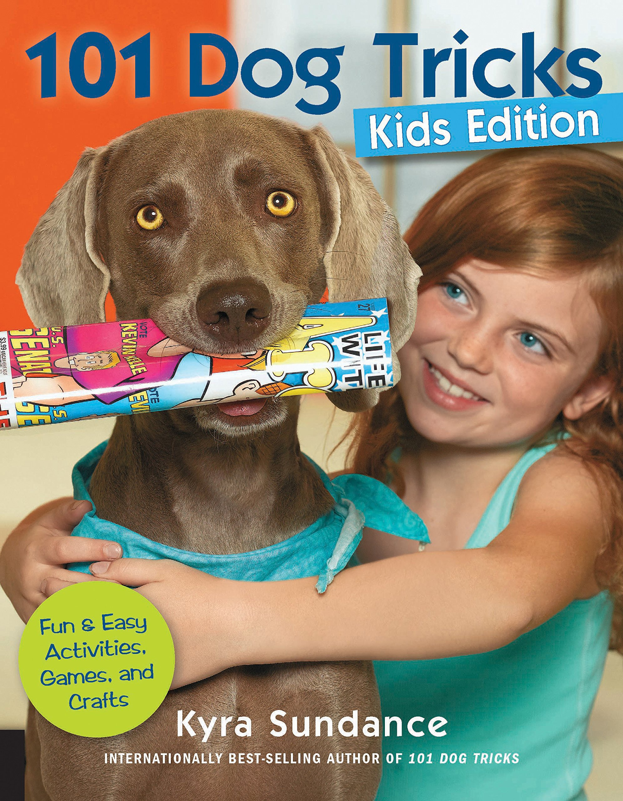 101 Dog Tricks, Kids Edition: Fun and Easy Activities, Games, and Crafts 1