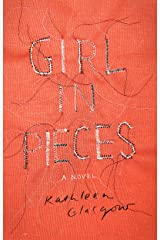 Girl in Pieces Kindle Edition