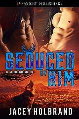 Seduced by Him (Helldorado Mongrels MC Book 2) Kindle Edition