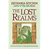 Lost Realms (Book IV): The Fourth Book of the Earth Chronicles: 04