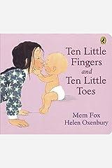 Ten Little Fingers and Ten Little Toes Board Book Board book