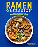 Ramen Obsession: The Ultimate Bible for Mastering Japanese R…