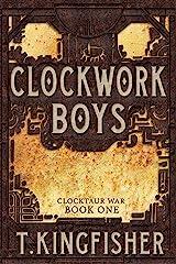 Clockwork Boys (Clocktaur War Book 1) Kindle Edition