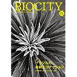 BIOCITY ビオシティ 66号 ブラジルの最新エコアクション 66号: ブラジルの最新エコアクション